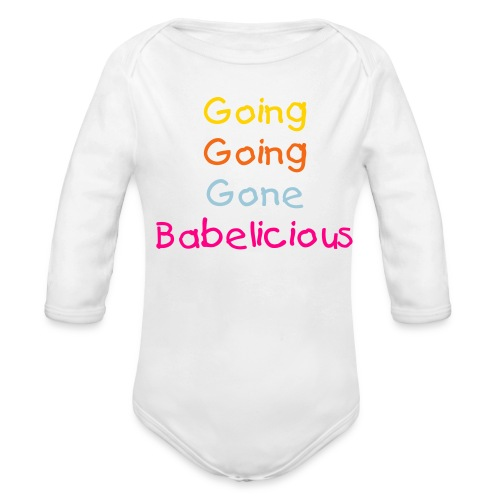 Going Babelicious White One-Piece - Organic Long Sleeve Baby Bodysuit