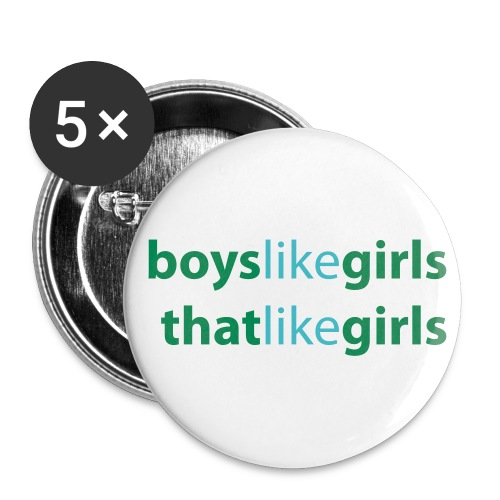 Boys Like Girls That Like Girls - Small Buttons