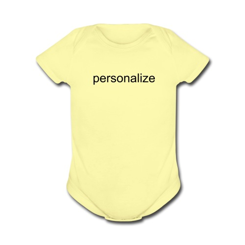 Personalize for Free  - Short Sleeve Baby Bodysuit