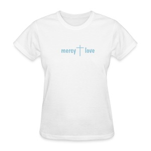 Mercy and Love - Women's T-Shirt