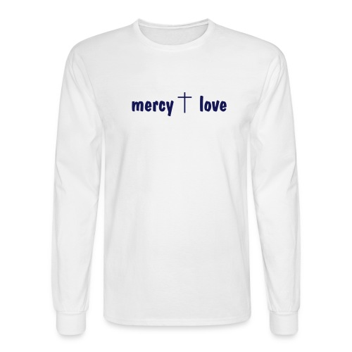 Mercy and Love - Men's Long Sleeve T-Shirt