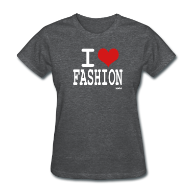 Deep heather i love fashion by wam Women's T-shirts