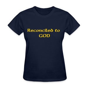 Reconciled to God - Women's T-Shirt