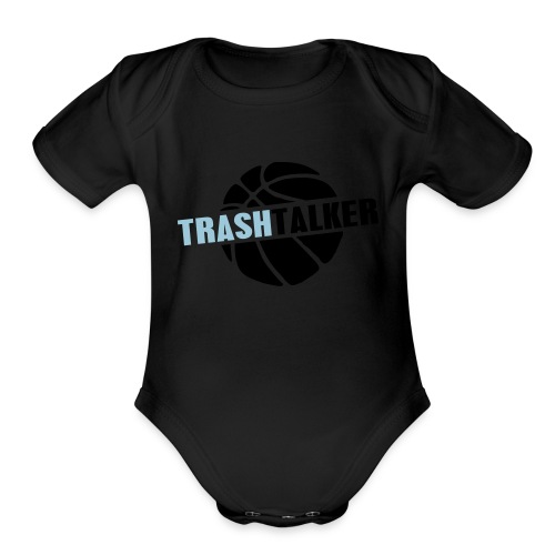trash talker - Organic Short Sleeve Baby Bodysuit