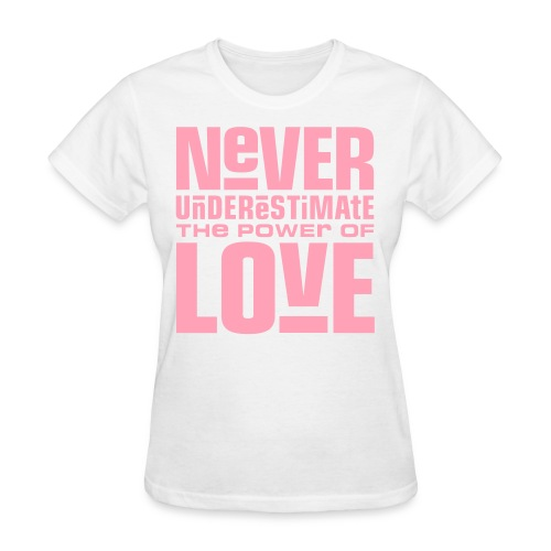 power of love - Women's T-Shirt
