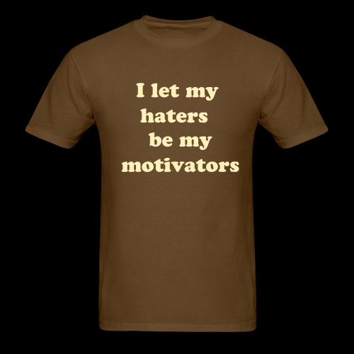 Haters (2 sided) - Men's T-Shirt