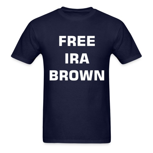 FREE IRA BROWN - Men's T-Shirt