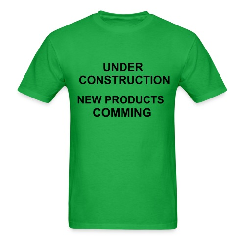 UNDER CONSTRUCTION - Men's T-Shirt