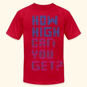 How high can you get? - Men's T-Shirt by American Apparel