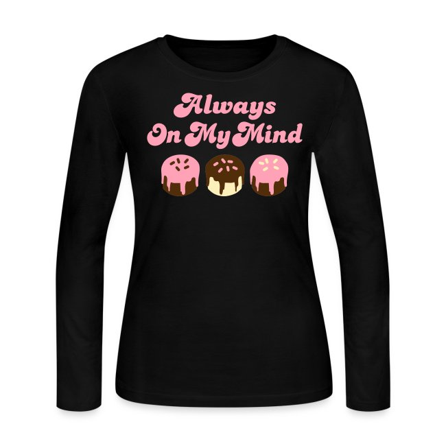 ALWAYS ON MY MIND T-SHIRT