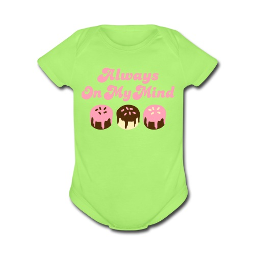 ALWAYS ON MY MIND One size - Organic Short Sleeve Baby Bodysuit