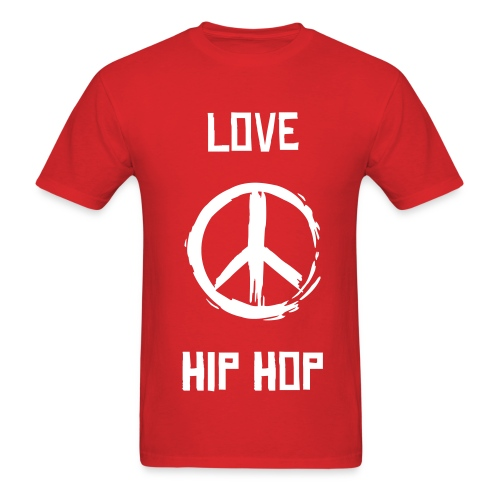 Love Peace Hip Hop - Men's T-Shirt