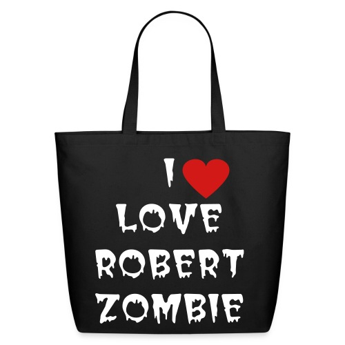 I LOVE ROBERT ZOMBIE TOTE BAG - Eco-Friendly Cotton Tote