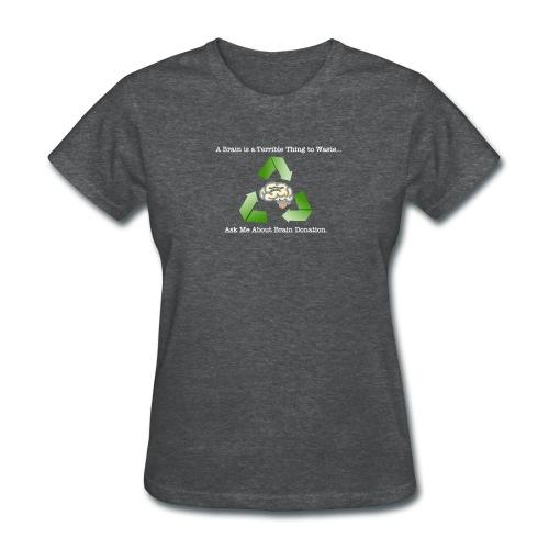 Women's Brain Donation T-Shirt - Women's T-Shirt