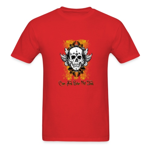Clean And Sober Not Dead Skull Design 1 - Men's T-Shirt