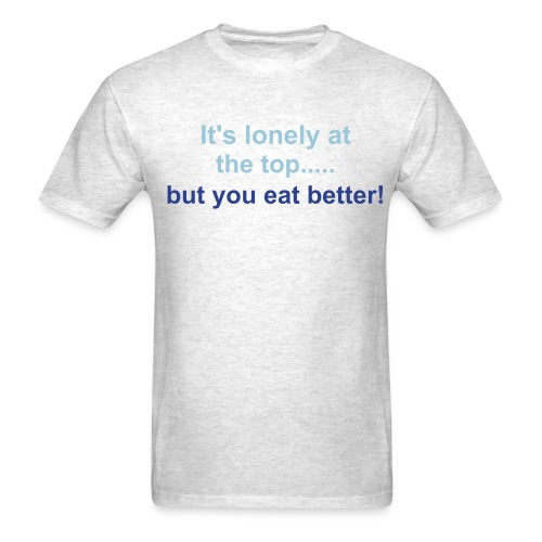 lonely at the top - Men's T-Shirt