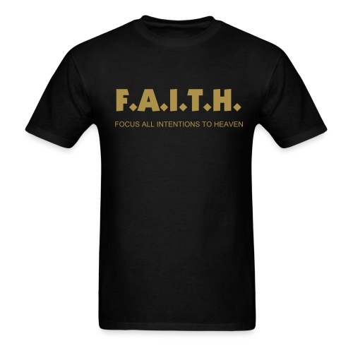 F.A.I.T.H. Comfort Fit Tee,Blk n Gold - Men's T-Shirt