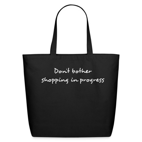 funny sayings - Eco-Friendly Cotton Tote