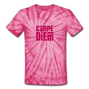 sieze the day in pink - Unisex Tie Dye T-Shirt