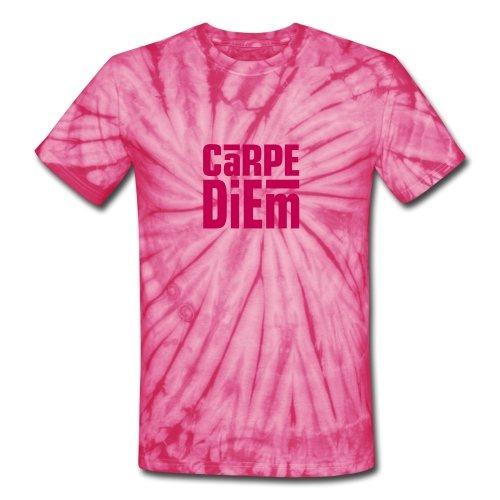 sieze the day in pink - Unisex Tie Dye T-Shirt