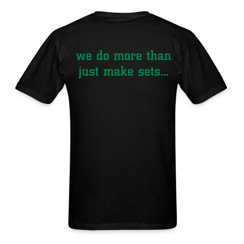 more than just make sets - Men's T-Shirt