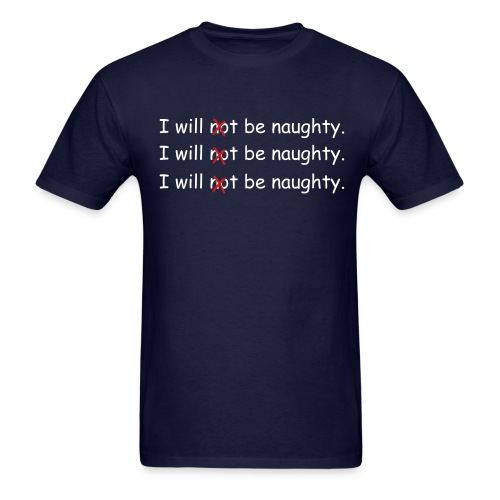 guy's naughty tee - Men's T-Shirt