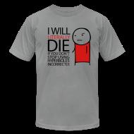 T-Shirts ~ Men's T-Shirt by American Apparel ~ Hyperbole Men's Tee