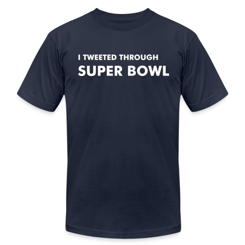 I tweeted throught Super Bowl - Men's  Jersey T-Shirt