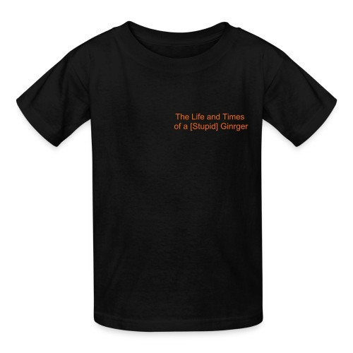 Life and Times of a [Stupid] Ginger Tee - Kids' T-Shirt