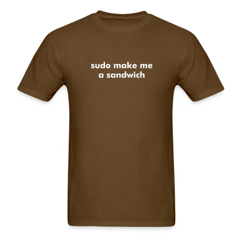 sudo make me a sandwich - Linux - Men's T-Shirt