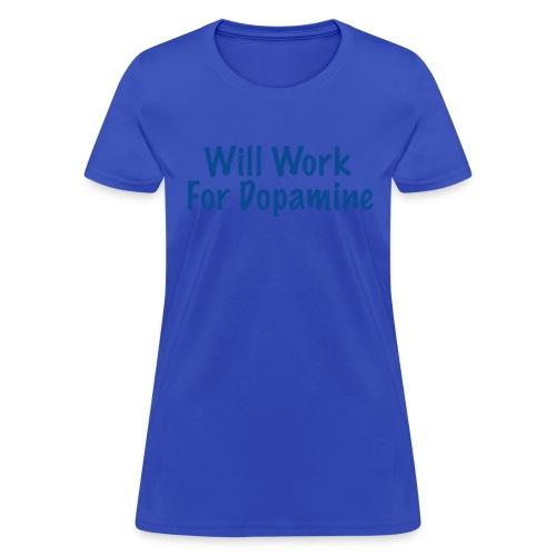 Women's Dopamine T-shirt; blue letters - Women's T-Shirt