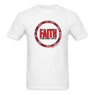 T-Shirts ~ Men's T-Shirt ~ Faith: Is there anything it can't do?