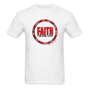 Faith: Is there anything it can't do? - Men's T-Shirt