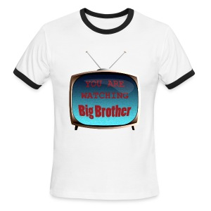 You are watching Big Brother. - Men's Ringer T-Shirt