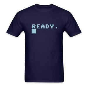 Ready. - Men's T-Shirt