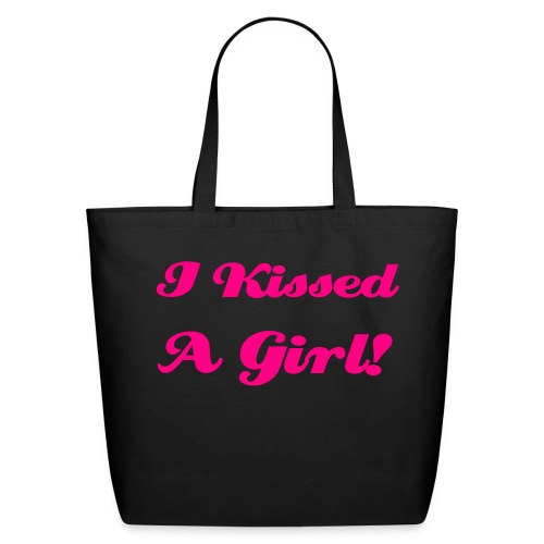 I kissed a girl - Eco-Friendly Cotton Tote