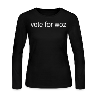 Long Sleeve Shirts ~ Women's Long Sleeve Jersey T-Shirt ~ Ladies Vote for Woz Long Sleeve T-Shirt