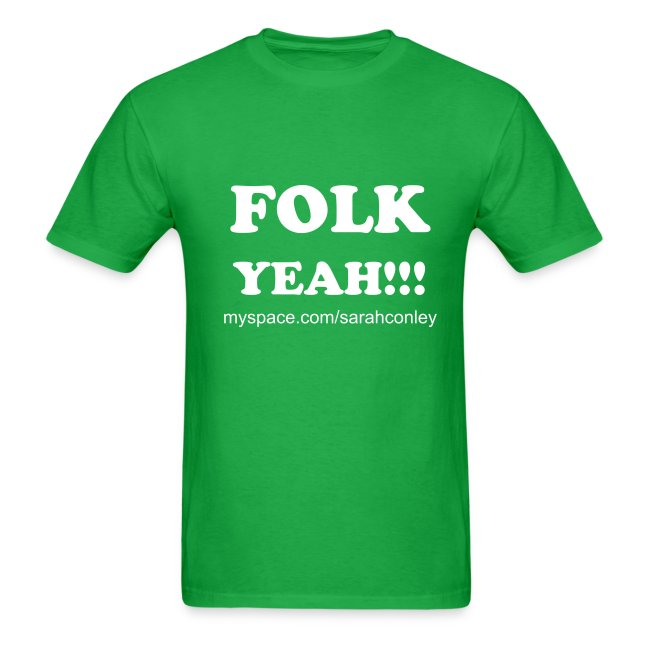FOLK YEAH!!!!!  Mens    Limited edition Value Ts!!!