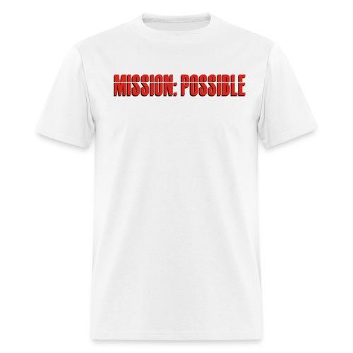 Mission: Possible - Men's T-Shirt