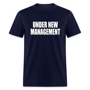 Under New Management - SS  - Men's T-Shirt