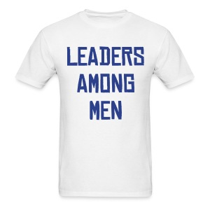 LphiE: Leaders Among Men Shirt - Men's T-Shirt