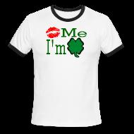 T-Shirts ~ Men's Ringer T-Shirt ~ Kiss Me I'm Irish
