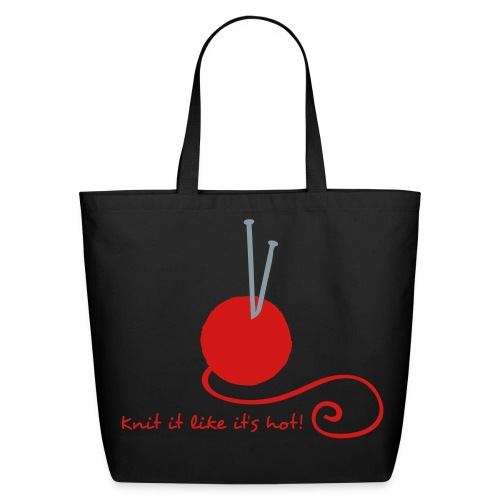 Knit it like it's hot - Eco-Friendly Tote Bag - Eco-Friendly Cotton Tote