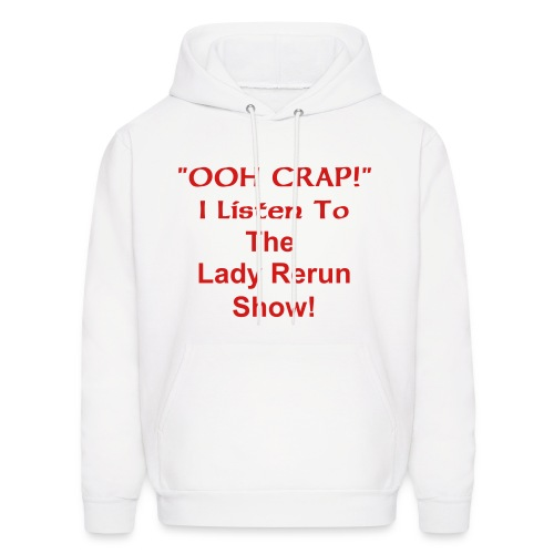 Ooh Crap/The Lady Rerun Show - Men's Hoodie