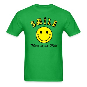 Smile, There is no Hell - Men's T-Shirt