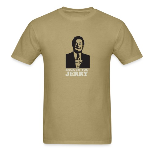 Tim Brewer - Back to you Jerry - Men's T-Shirt