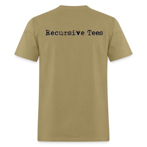 Recursive Tees (Back on choice) - Men's T-Shirt
