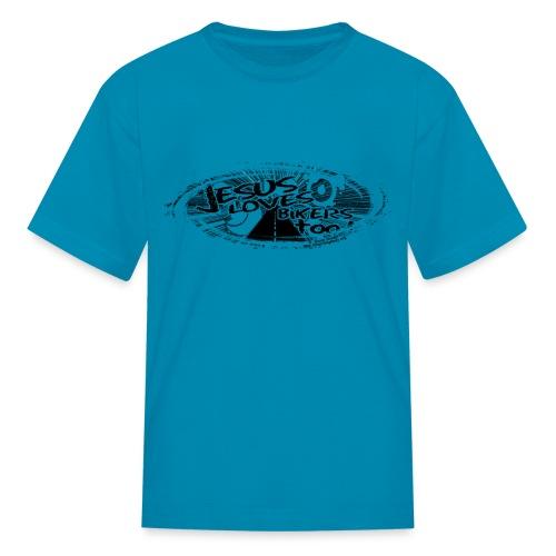 Jesus Loves Bikers Too - Kids' T-Shirt