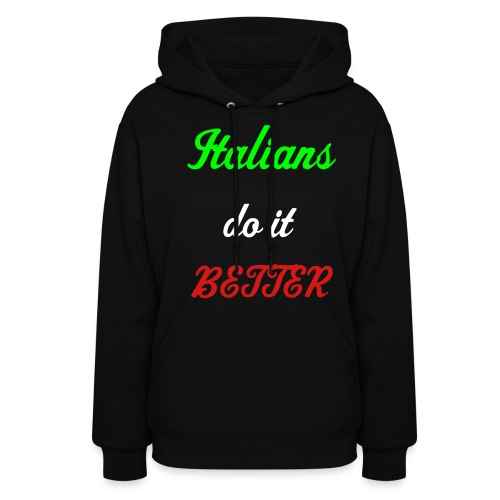 Italians Do it better - Women's Hoodie