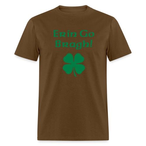 ERIN GO BRAGH! - Men's T-Shirt